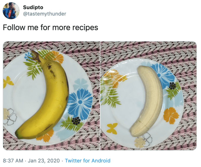 Banana - Sudipto @tastemythunder Follow me for more recipes 8:37 AM · Jan 23, 2020 · Twitter for Android