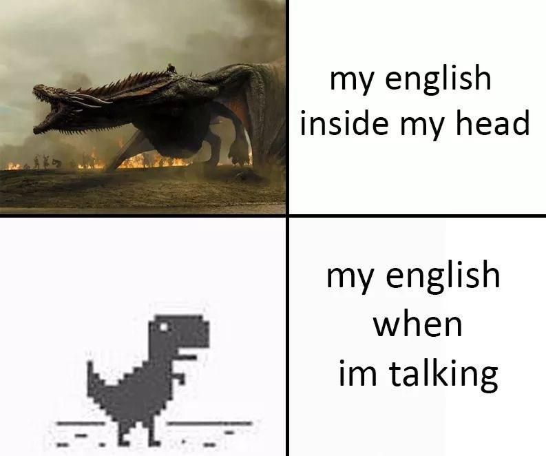 Text - my english inside my head my english when im talking