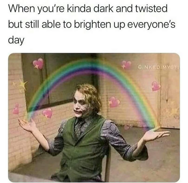 Text - When you're kinda dark and twisted but still able to brighten up everyone's day OINKED MYan