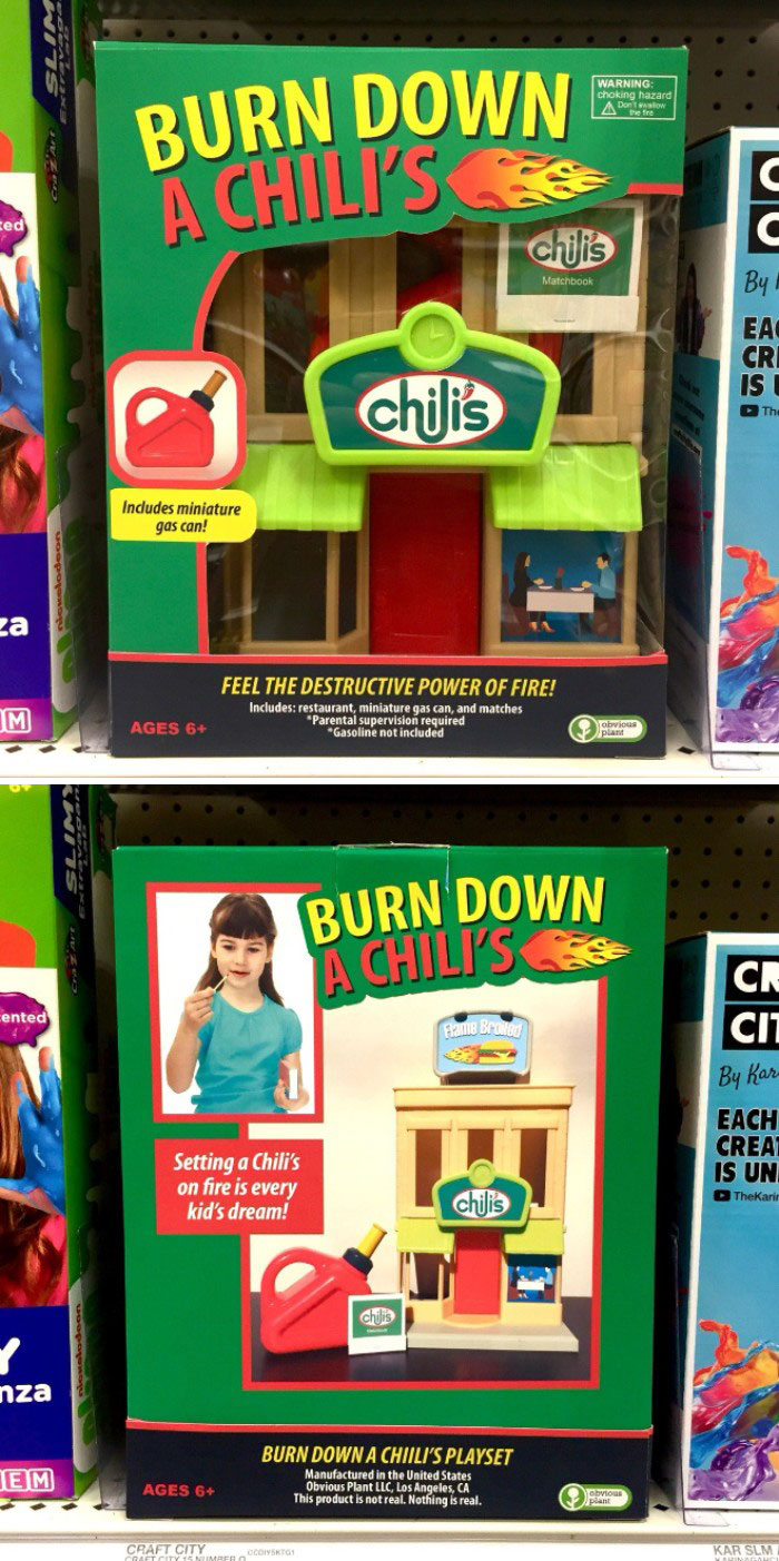Toy - BURN DOWN A CHILI'S WARNING: choking hazard A low ted chilis By Matchbook EAC CRI IS chilis D The Includes miniature gas can! za FEEL THE DESTRUCTIVE POWER OF FIRE! Includes: restaurant, miniature gas can, and matches *Parental supervision required *Gasoline not included obvious plant AGES 6+ BURN DOWN A CHILI'S CR cented CIT Flame Browe By Kar EACH CREAT IS UN Setting a Chili's on fire is every kid's dream! chilis D TheKarir chilis nza BURN DOWN A CHIILI'S PLAYSET Manufactured in the Unit