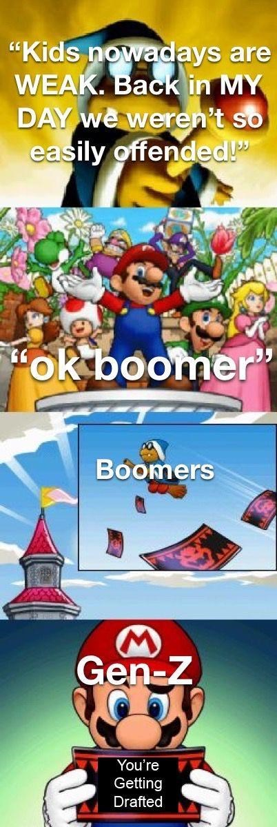 "Cartoon - ""Kids nowadays are WEAK. Back in MY DAY we weren't so easily offended!"" ""ok boomer"" Boomers Gen-Z You're Getting Drafted"