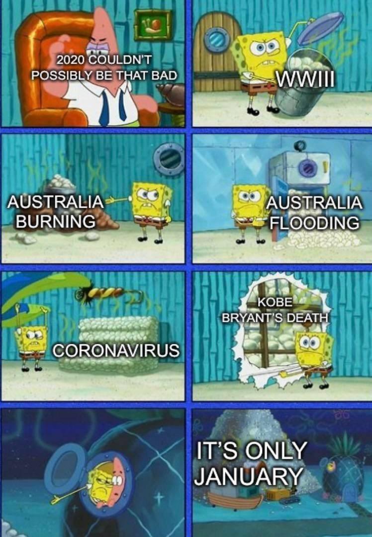 Cartoon - 2020 COULDN'T WWIlI POSSIBLY BE THAT BAD AUSTRALIA FLOODING AUSTRALIA BURNING KOBE BRYANT'S DEATH CORONAVIRUS IT'S ONLY JANUARY