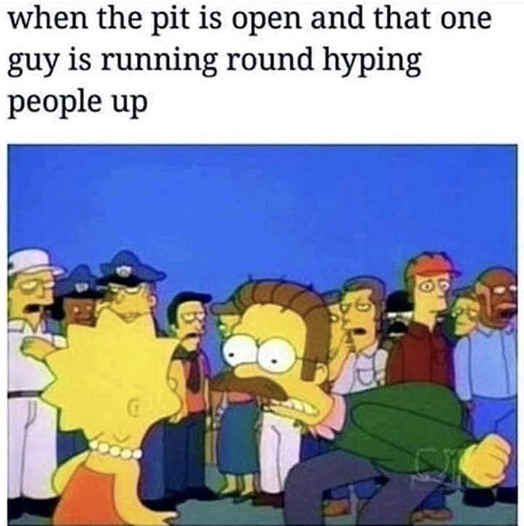 Cartoon - when the pit is open and that one guy is running round hyping people up