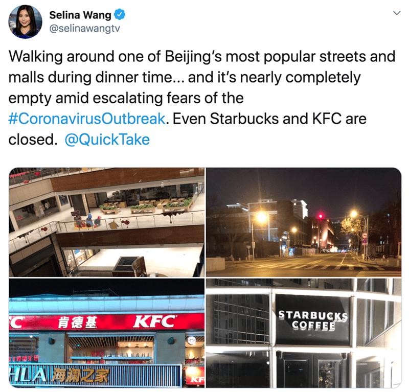 Display advertising - Selina Wang @selinawangtv Walking around one of Beijing's most popular streets and malls during dinner time... and it's nearly completely empty amid escalating fears of the #CoronavirusOutbreak. Even Starbucks and KFC are closed. @QuickTake STARBUCKS COFFEE KFC C #1