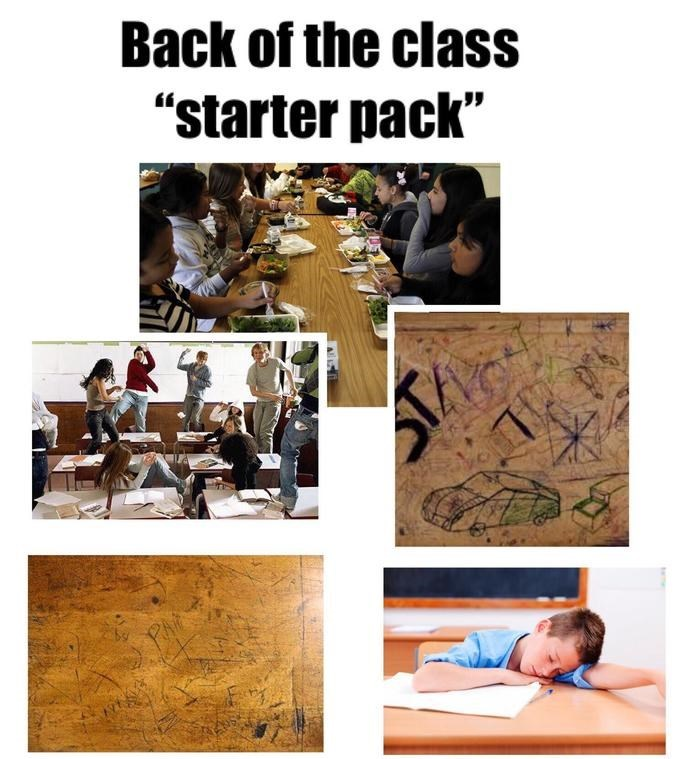 "Text - Back of the class ""starter pack"""