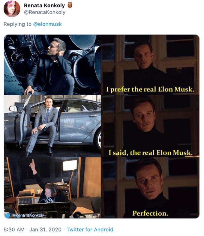 Photo caption - Renata Konkoly @RenataKonkoly Replying to @elonmusk I prefer the real Elon Musk. I said, the real Elon Musk. Perfection. ORenatakonkoly 5:30 AM · Jan 31, 2020 · Twitter for Android