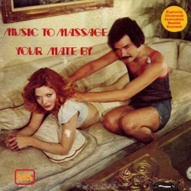 Album cover - Explieitly astrated Instruetion Booklet Enelosed MUSIC TO MASSAGE YOUR MATE BY