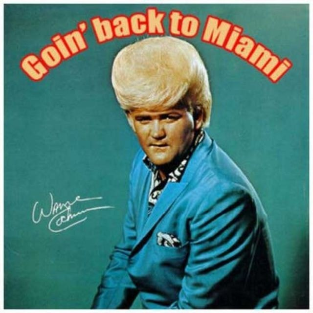 Album cover - Goin' back to Miami Wage oChn