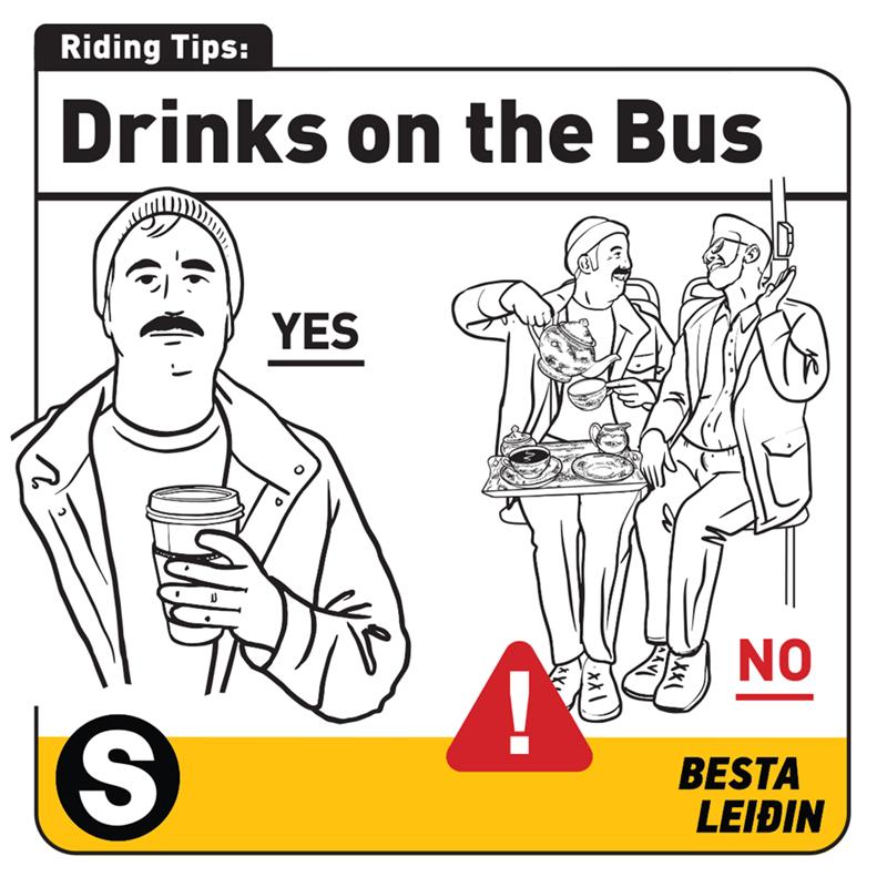 White - Riding Tips: Drinks on the Bus YES NO BESTA LEIÐIN ЧнБ
