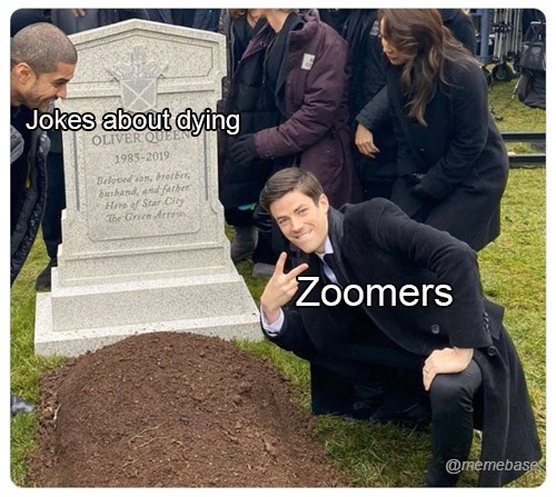 Grave - Jokes about dying OLIVER QUEE 1985-2019 Beloved son, bretber, danband, and farher Here of Star City The Green Arro Zoomers @memebase