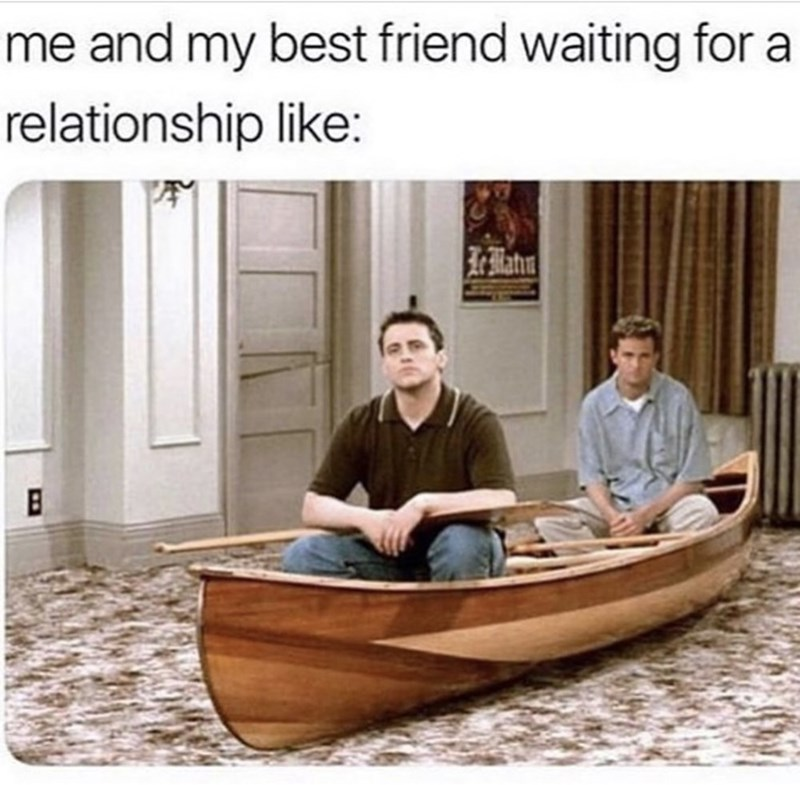 Product - me and my best friend waiting for a relationship like: Mata