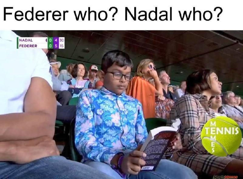 People - Federer who? Nadal who? NADAL FEDERER 10 4 30 05 15 TENNIS PHINR Sportsemes MMEME