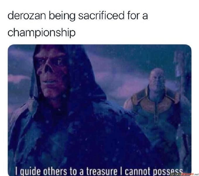 Text - derozan being sacrificed for a championship I guide others to a treasure I cannot possess Semes.net