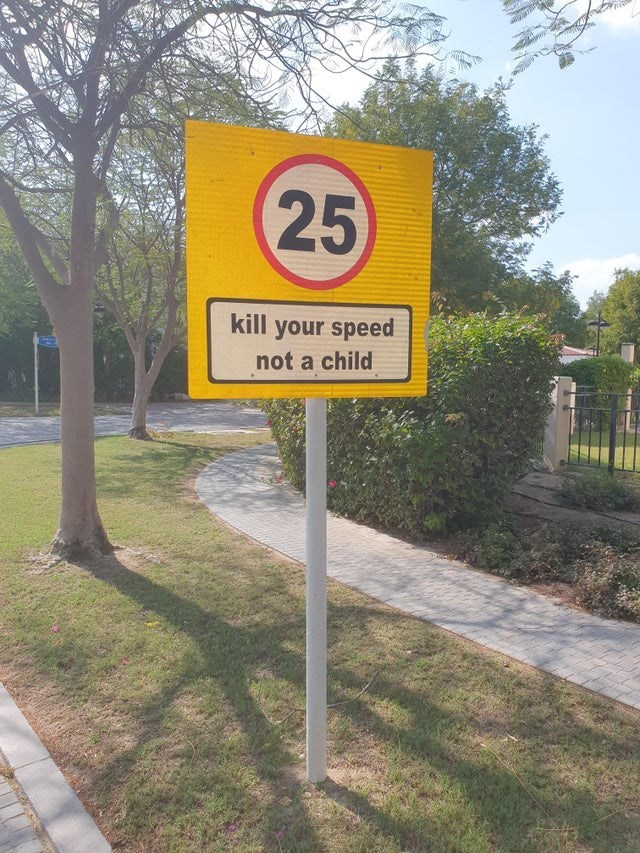 Sign - 25 kill your speed not a child