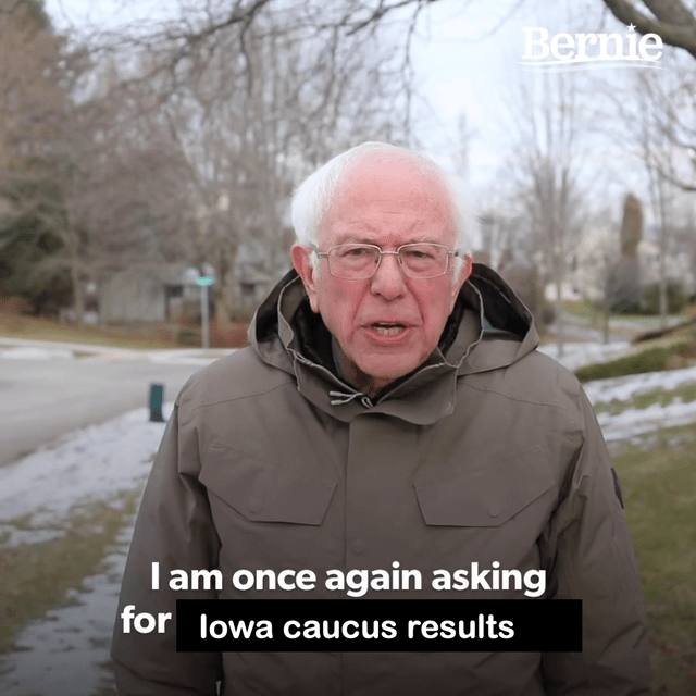 Photo caption - Bernie Iam once again asking for lowa caucus results