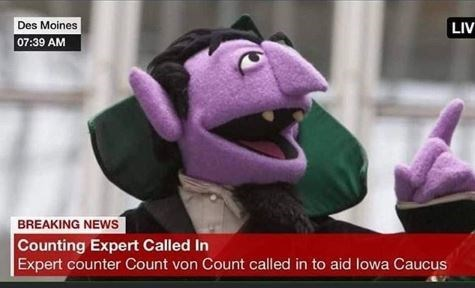 Plush - Des Moines 07:39 AM LIV BREAKING NEWS Counting Expert Called In Expert counter Count von Count called in to aid lowa Caucus