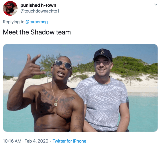 Vacation - punished h-town @touchdownachto1 Replying to @taraemcg Meet the Shadow team ECIT 10:16 AM · Feb 4, 2020 · Twitter for iPhone