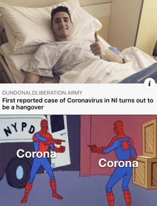 Fictional character - DUNDONALDLIBERATION.ARMY First reported case of Coronavirus in NI turns out to be a hangover NY PO Corona Corona