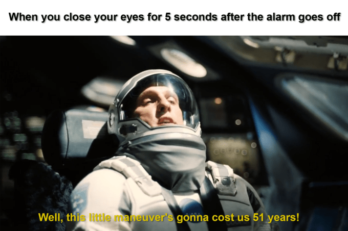 Motor vehicle - When you close your eyes for 5 seconds after the alarm goes off Well, this little maneuver's gonna cost us 51 years!