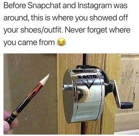 Recreation - Before Snapchat and Instagram was around, this is where you showed off your shoes/outfit. Never forget where you came from XACTO