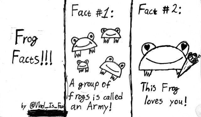 Text - Fact # 2: Fact #1: Frog Faces!!! This Frog loves you! A group of f rogs is called Army! by @Vlad Is Far an