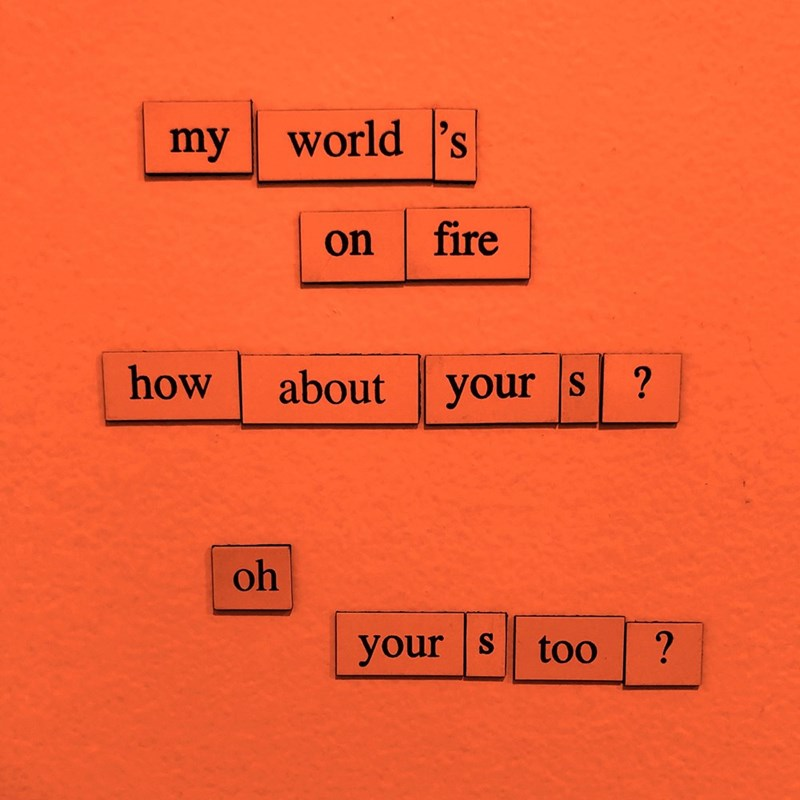 Text - world 's my fire on how about your s oh your s too