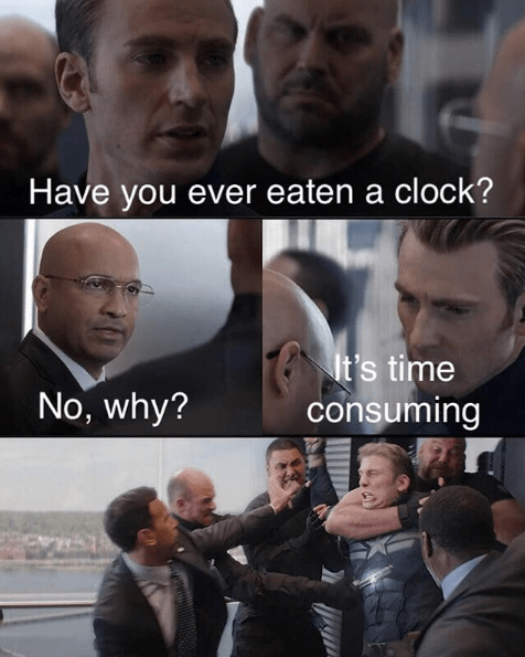 Facial expression - Have you ever eaten a clock? It's time consuming No, why?