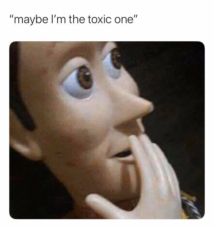 "Face - ""maybe l'm the toxic one"""