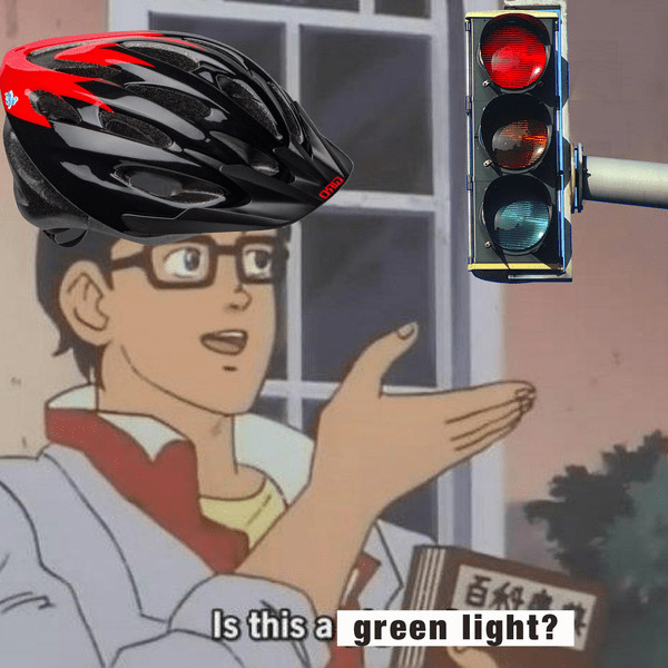 Funny 'Is This A Pigeon' meme about cyclists helmet who run red lights Is this a green light?