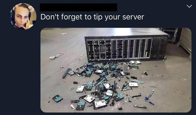 Electronics - Don't forget to tip your server