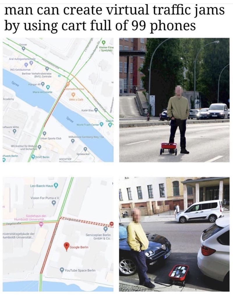 Product - man can create virtual traffic jams using cart full of 99 phones by Kleiner Fitne /Spielplatz Grover Aral Autogastanhele ING Geldautomat Berliner Verkehrsbetriebe (BVG) Zentrale Spree Hingar 4O olamarks is Mane Antoinette OMA's Cale Academy Kater Blau O Spree Sach World Trash Center O raftwerk Mitte Wiheimine Gemberg Weg 13a Urban Sports Club IBS Instinut für Biduno o und Sicherit Spreeacker ODUVE Berlin iftwerk Berlin HOCHTIEF Leo-Baeck-Haus Vision For Puma e.V Gastehaus der Humboldt