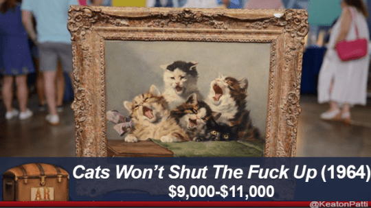 Picture frame - Cats Won't Shut The Fuck Up (1964) $9,000-$11,000 AR @KeatonPatti