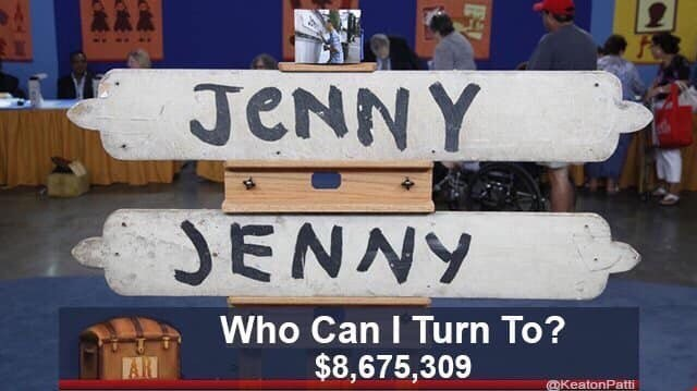 Vehicle registration plate - JENN Y JENNY Who Can I Turn To? $8,675,309 AR @KeatonPatti