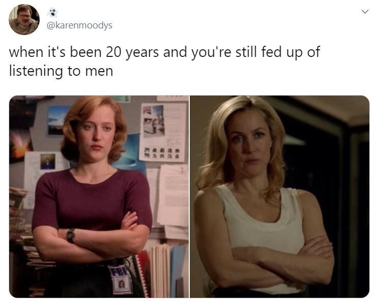 Face - @karenmoodys when it's been 20 years and you're still fed up of listening to men FBI