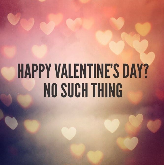 Sky - HAPPY VALENTINE'S DAY? NO SUCH THING