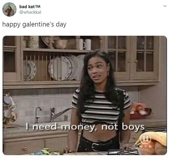 Room - bad kat TM @whackkat happy galentine's day I need money, not boys