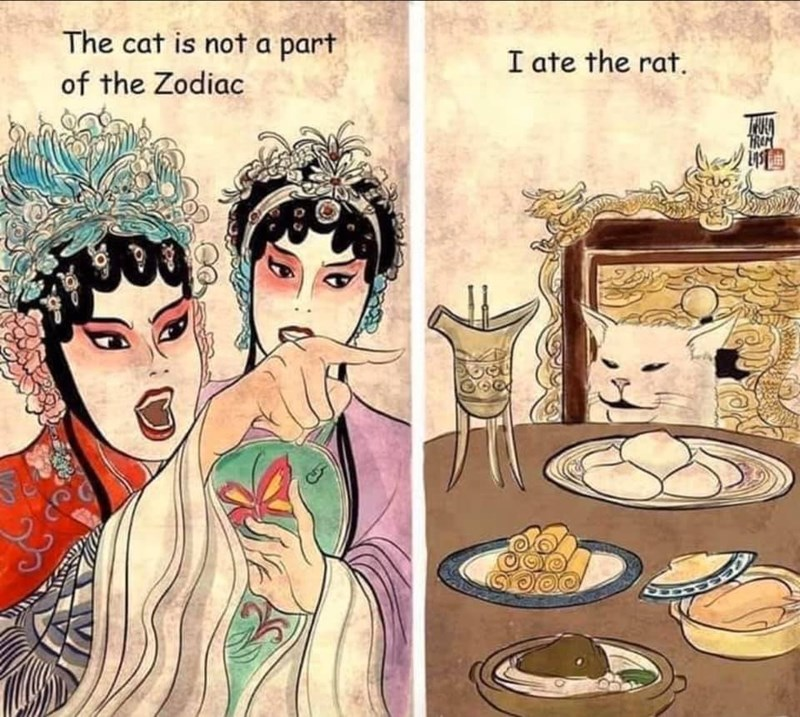 Cartoon - The cat is not a part I ate the rat. of the Zodiac TRAM