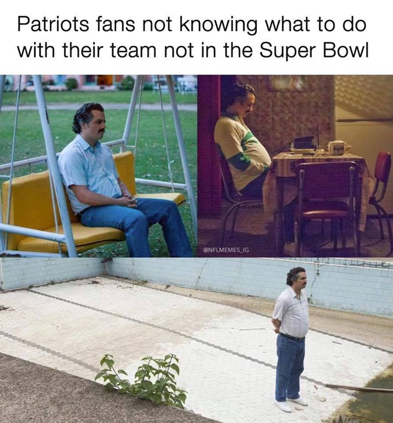 Text - Patriots fans not knowing what to do with their team not in the Super Bowl @NFLMEMES_IG