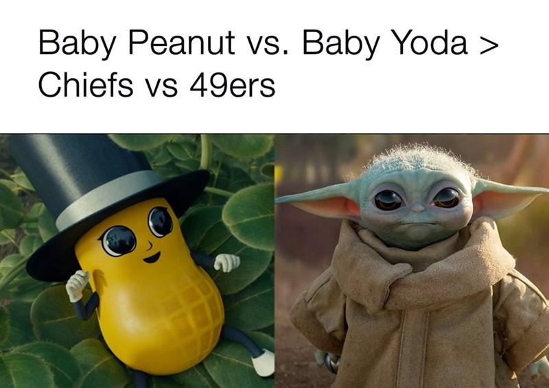Yoda - Baby Peanut vs. Baby Yoda > Chiefs vs 49ers