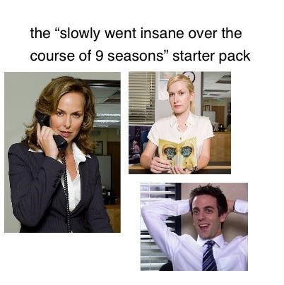 "Text - the ""slowly went insane over the course of 9 seasons"" starter pack"