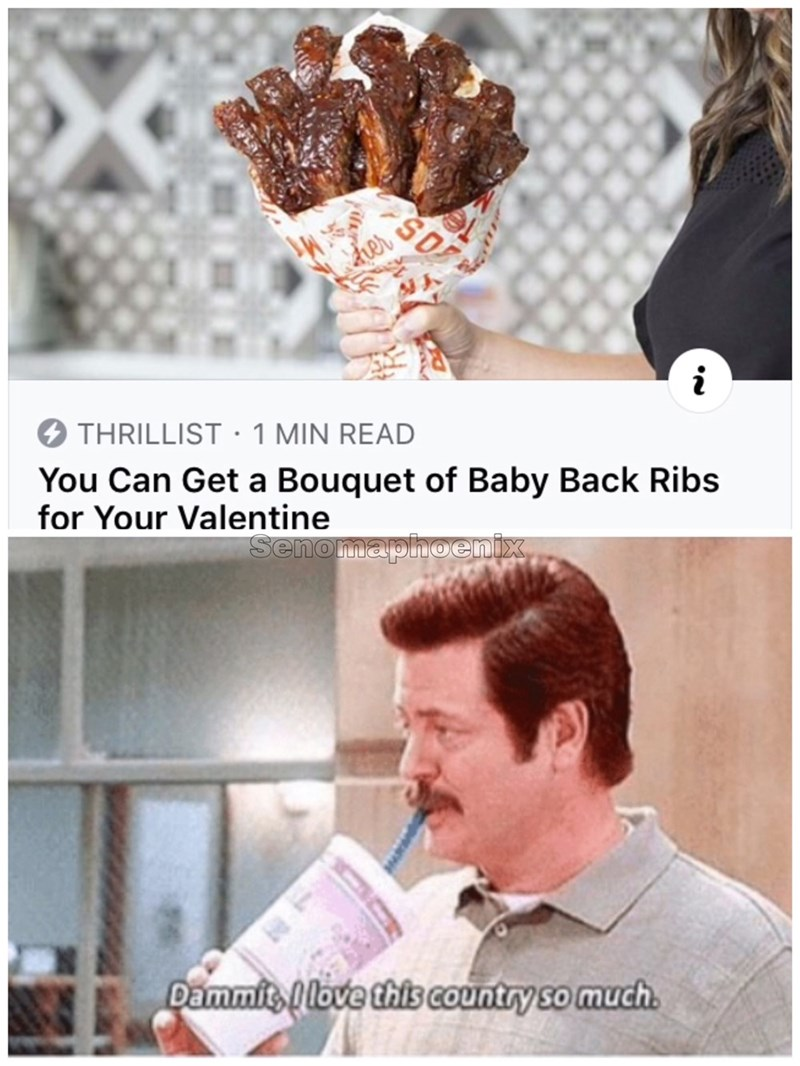 Neck - der O THRILLIST:1 MIN READ You Can Get a Bouquet of Baby Back Ribs for Your Valentine Senomaphoenix, Dammit love this country so much.