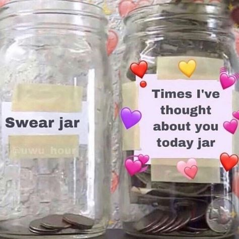 Mason jar - Times I've thought about you Swear jar today jar puwu hour
