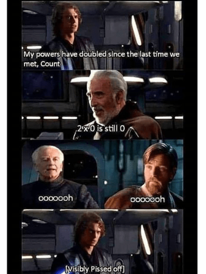 Technology - My powers have doubled since the last time we met, Count 2x0 is still 0 00000oh 0000ooh Visibly Pissed off]