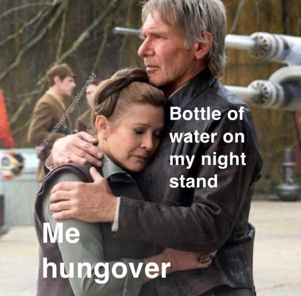 Photo caption - Bottle of water on my night stand Me hungover etherecoveringproblemchild