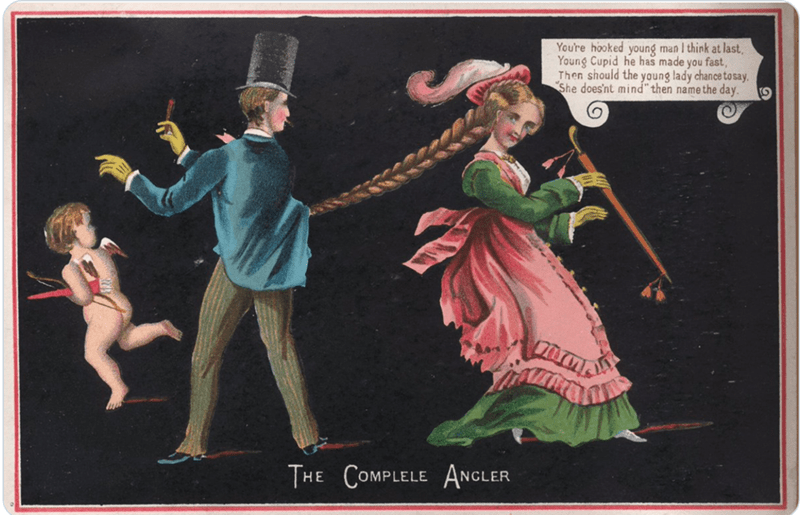 "Vintage advertisement - You're hooked young man I think at last, Young Cupid he has made you fast, Then should the young lady chance to say. She does'nt mind"" then name the day. THE COMPLELE ANCLER"