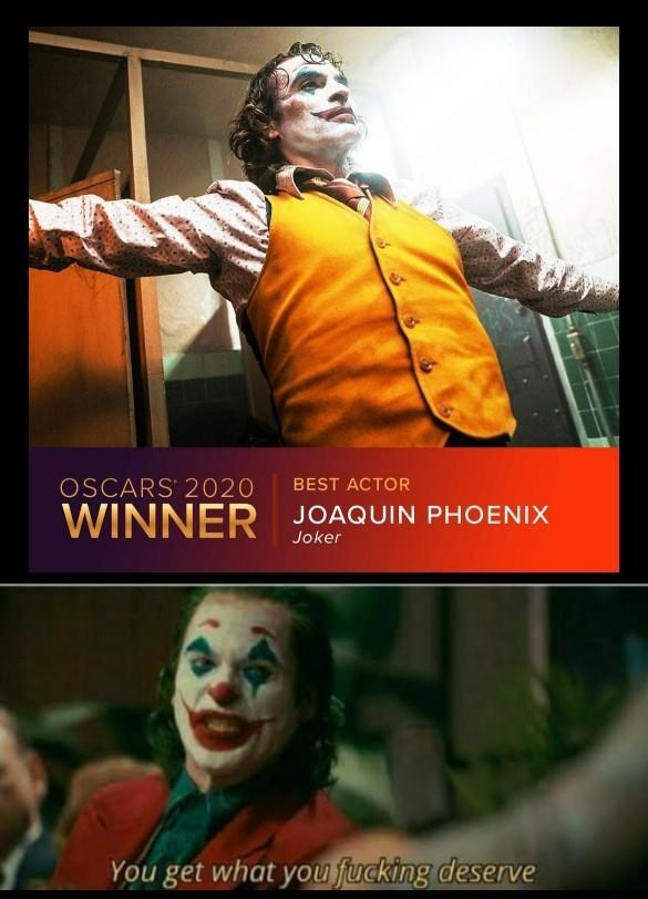 Photo caption - OSCARS 2020 BEST ACTOR WINNER JOAQUIN PHOENIX Joker You get what you fucking deserve