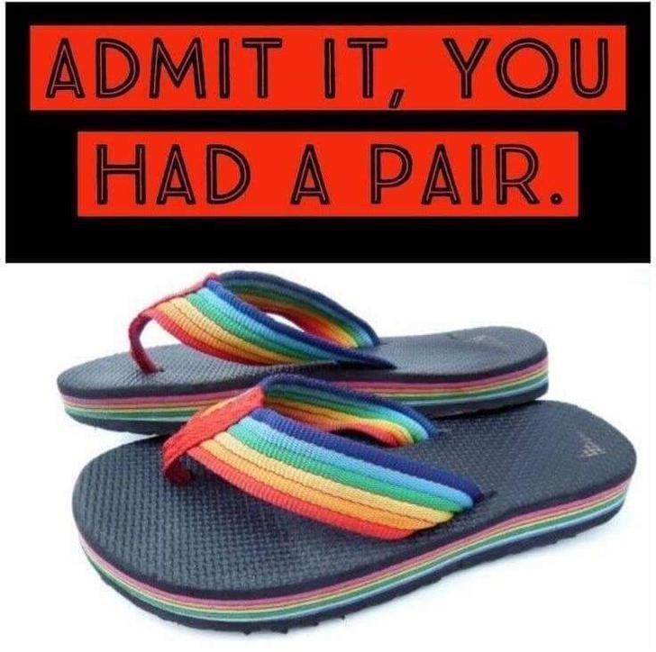 Footwear - ADMIT IT, YOU HAD A PAIR.