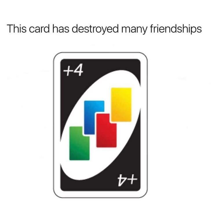 Product - This card has destroyed many friendships +4 +4