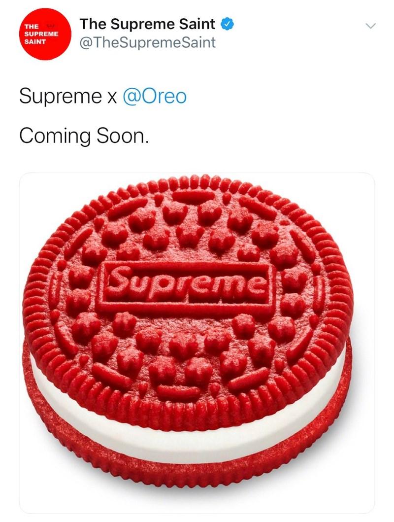 Oreo - The Supreme Saint @TheSupremeSaint THE SUPREME SAINT Supreme x @Oreo Coming Soon. Supreme