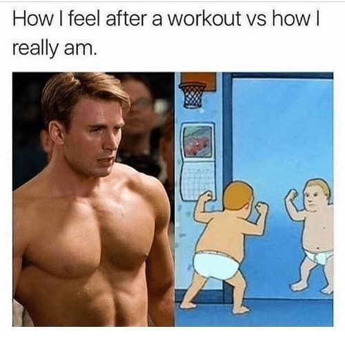 Barechested - How I feel after a workout vs how I really am.